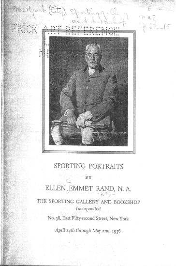 Photocopy of Sporting Portraits by Ellen Emmet Rand exhibition pamphlet cover from the Frick Reference Library, National Sporting Library & Museum, Ellen Emmet Rand Curatorial files